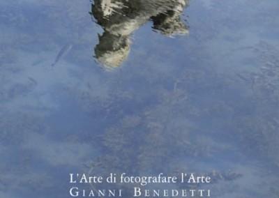 """Mostra Gianni Benedetti """"L'arte di fotografare l'arte""""graphistudio"""