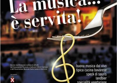Locandina: La musica… è servita Corte Bazan, Goricizza