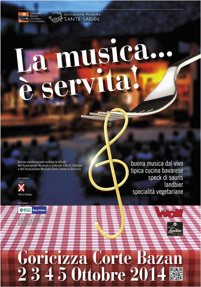Locandina: la musica... è servita